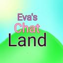 ✨Eva's Chat Land✨