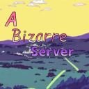 『A Bizarre Server』