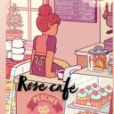 ∞ₒ˚° 𐐒 Rose Café 𐐚 °˚ₒ∞