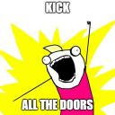 Kick ALL the doors!